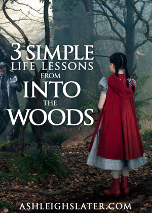 "Simple Life Lessons from ""Into the Woods"""