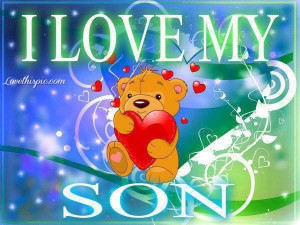 love it i love my son