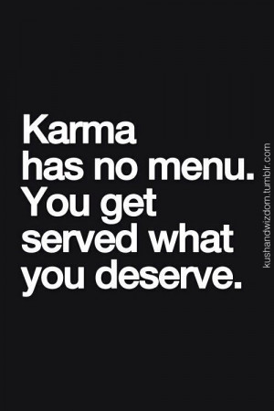 karma quotes on best love quote friends on pint best love quote karma ...