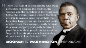 Wow! Booker T. Washington had these low life scoundrels figured out ...