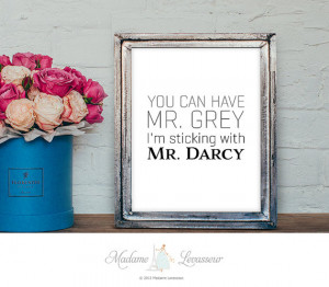 Jane Austen Pride and Prejudice Mr. Darcy art print 50 shades of grey ...