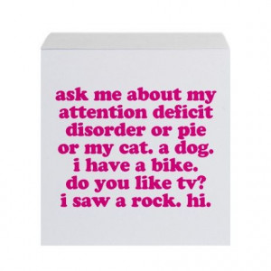 Funny My ADD Quote Sticky Notepad Pink print. ADHD #ADHD