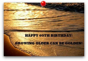 Quotes For 60th Birthday Wishes ~ 60th Birthday Wishes - Page 2