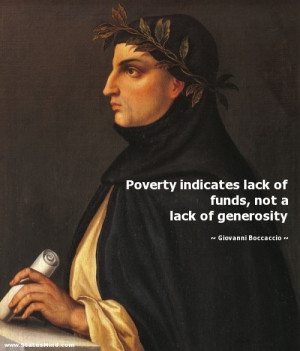 ... not a lack of generosity - Giovanni Boccaccio Quotes - StatusMind.com