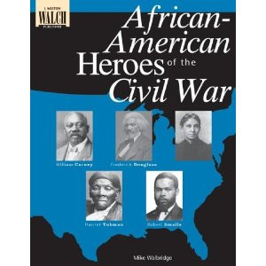 amazon.comAfrican-American Heroes of the Civil War
