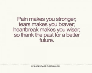 Pain, tears, heartbreak....