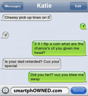 KatieCheesy pick up lines on 3 | 1 | 2 | 3 If I flip a coin what are ...