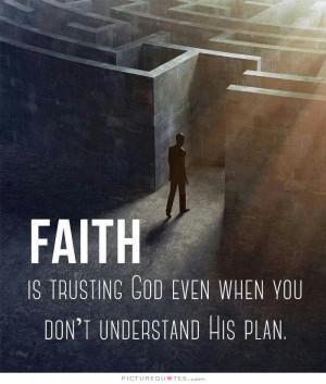 Quotes God Quotes Faith Quotes Faith In God Quotes Trust In God Quotes ...