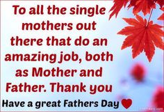 Single Mothers family father family quote dad fathers day daddy father ...