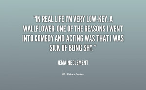 quote-Jemaine-Clement-in-real-life-im-very-low-key-a-153737.png
