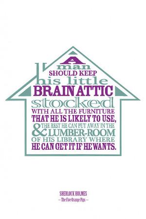 ... › Portfolio › Sherlock Holmes novel quote – brain attic