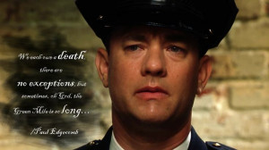 The Green Mile (1999) - Paul Edgecomb/Tom Hanks