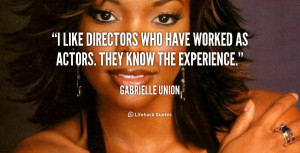 quote Gabrielle Union i like directors who have worked as 98890 png