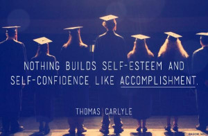 Inspirational quote on accomplishment and self confidence