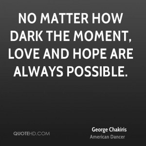 George Chakiris Love Quotes