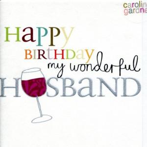 happy birthday to my wonderful husband quotes happy birthday husband