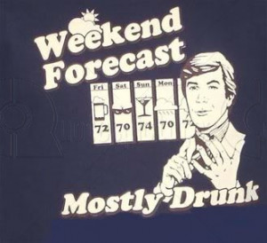 weekend drinking quotes funny source http pics22 com drunk weekend ...