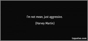 More Harvey Martin Quotes