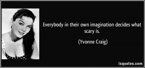 More Yvonne Craig Quotes