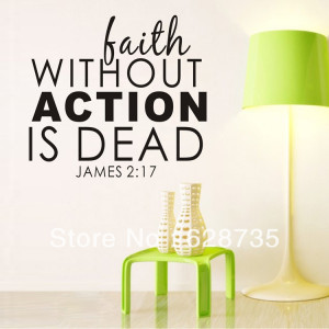 Bible-verses-faith-without-action-is-dead-Vinyl-Religious-wall-quotes ...