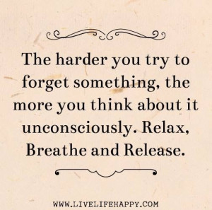 Relax, Breathe and Release... ::)