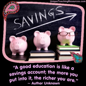jpg-a-good-education-is-like-a-savings-account-the-more-you-put-into ...