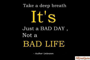 Bad Day Quotes Having A Bad Day Quotes.