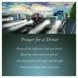 Another prayer for my trucker...