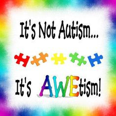 ... awesome awet asperg awar autism awar poster awesom quot thing autism