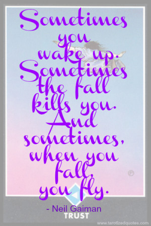 You Wake Up. Sometimes The Fall Kills You. And Sometimes, When You ...