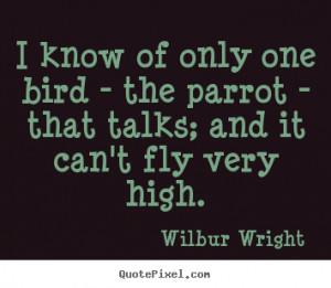 wilbur wright more success quotes love quotes friendship quotes life ...
