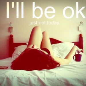 ill be ok.. | Quotes