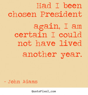... john adams more life quotes inspirational quotes love quotes