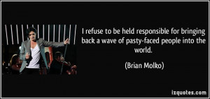 More Brian Molko Quotes