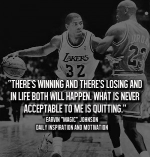 There's winning and there's losing and in life both will happen.