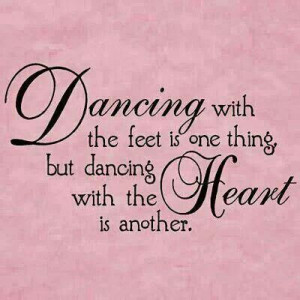 Dance with your ♥.