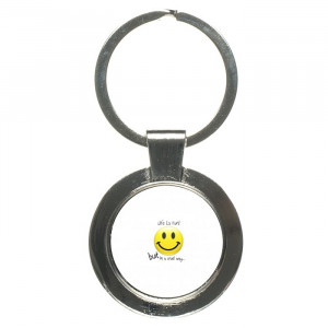 Life Quotes Smiley Keychain