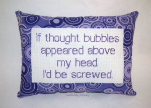 Funny Cross Stitch Pillow, Purple Pillow, Thought Bubble Quote on Etsy ...