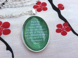 Outlander Inspired Let amorous kisses dwell Quote Necklace Diana ...