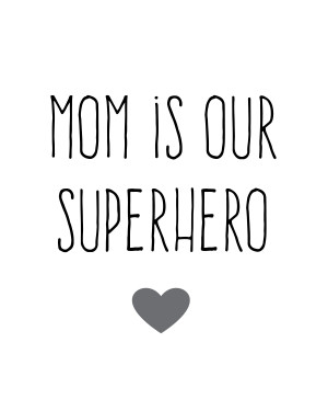 "Superhero"" Mother's Day Gift Ideas (and free printables!) # ..."