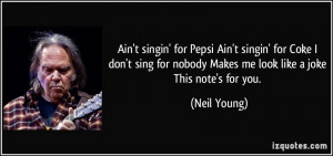 More Neil Young Quotes