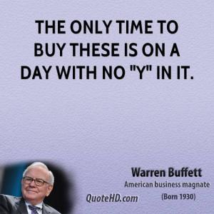warren-buffett-warren-buffett-the-only-time-to-buy-these-is-on-a-day ...