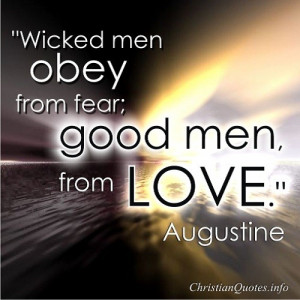 Wicked Men - Augustine Quote