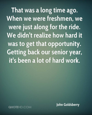 Senior Year Quotes Getting back our senior year,