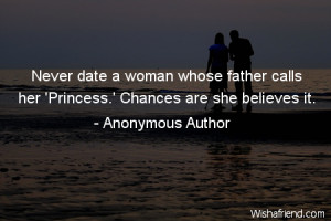 dating-Never date a woman whose father calls her 'Princess.' Chances ...