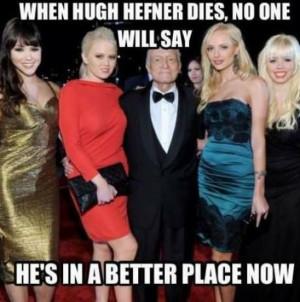 When Hugh Hefner dies…