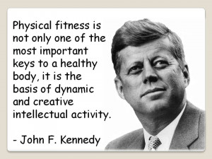 John F Kennedy Quote On Physical Fitness