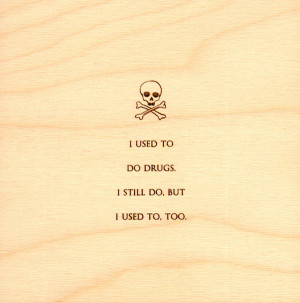 Funny Quotes Burned Wood