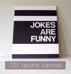 DIY Tutorial DIY Quote Canvas