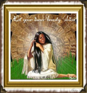 Native American Love Quotes Native american let your inner